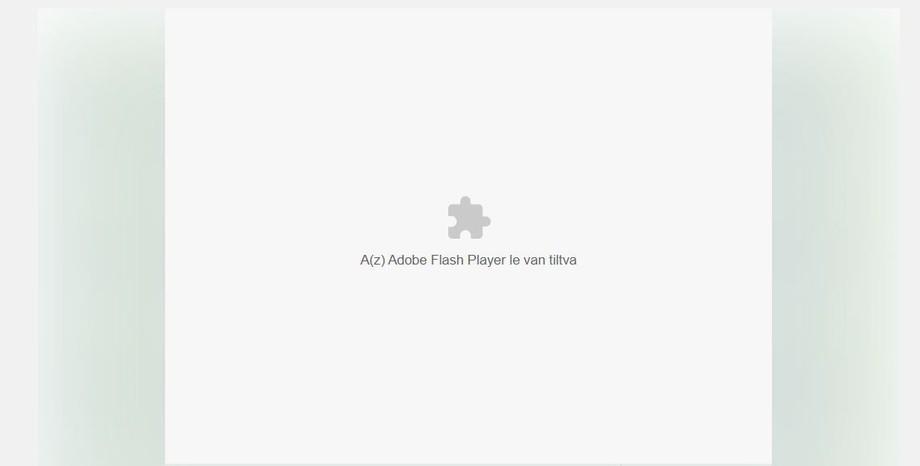 A böngésző letiltotta a tartalmat, amelyhez Adobe Flash Player-re lenne szükség.