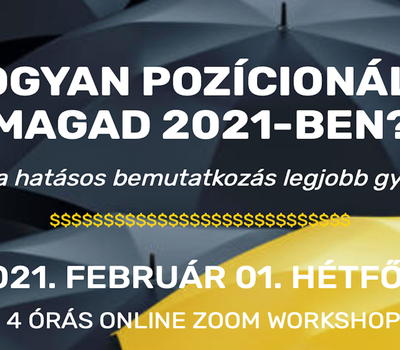 Pozícionáld magad! / Varga István 4 órás online workshopja