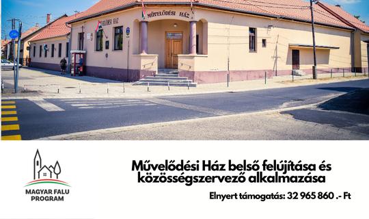 Magyar Falu Program - Művelődési Ház belső felújítása