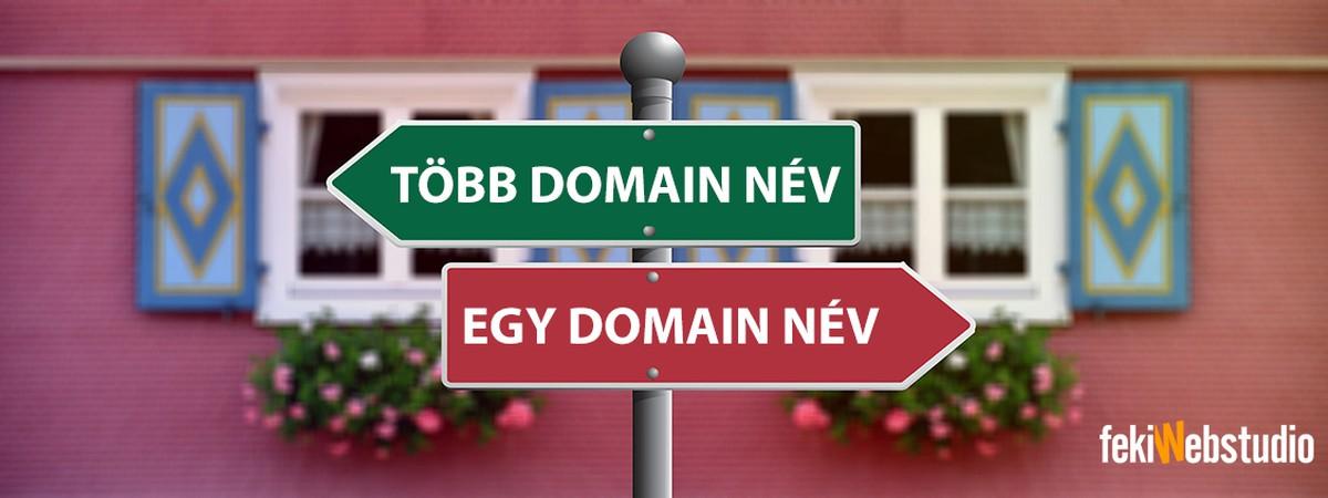 Így válaszd a domain neveid ha sikeres akarsz lenni!