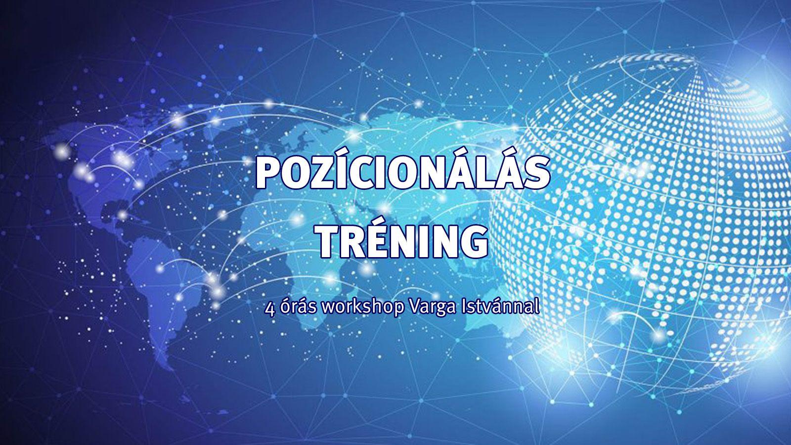 Networking tréning / Pozícionálás / 1 perces bemutatkozás